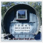 Tommy McCarthy: Round Top Wagon (ITCD001)