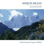 Kieron Means: Run Mountain (Tradition Bearers LTCD3004)