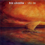 Dick Gaughan: Sail On (Greentrax CDTRAX109)