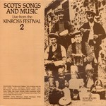 Scots Songs and Music Live from the Kinross Festival 2 (Springthyme SPR 1003)