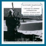 Calum & Annie Johnston: Songs, Stories and Piping from Barra (Greentrax CDTRAX 9013D)