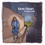 Karine Polwart: Scribbled in Chalk (Spit & Polish SPIT028)