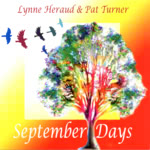Lynne Heraud & Pat Turner: September Days (WildGoose WGS342CD)