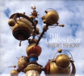 The Burns Unit: Side Show (The Burns Unit TBUCD001, alternative cover)