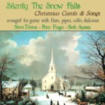 Steve Tilston, Peter Finger, Seth Austen: Silently the Snow Falls (Shanachie 95007)