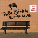 The Park Bench Social Club: Sit on This (PBSC PBSCCD01)