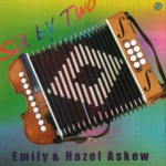 Emily & Hazel Askew: Six By Two (WildGoose WGS329CD)