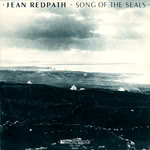 Jean Redpath: Song of the Seals (Philo PH 1054)