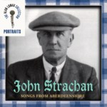 John Strachan: Songs from Aberdeenshire (Rounder 11661-1835-2)