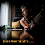 Jon Wilks: Songs from the Attic (Jon Wilks)