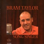 Bram Taylor: Song Singer (Fellside FECD206)
