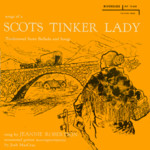 Jeannie Robertson: Songs of a Scots Tinker Lady (Riverside RLP 12-633)