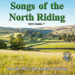 Songs of the North Riding (Musical Traditions MTCD406/7)