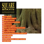 Square Roots (Folk Roots FROOT 001)