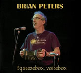 Brian Peters: Squeezebox, Voicebox (Pugwash PUG CD 010)