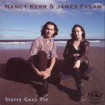 Nancy Kerr & James Fagan: Starry Gazy Pie (Fellside FE127)