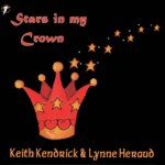 Keith Kendrick & Lynne Heraud: Stars in My Crown (WildGoose WGS303CD)