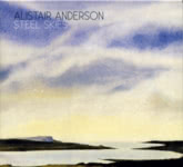 Alistair Anderson: Steel Skies (Topic TSCD427)