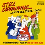 The Old Swan Band: Still Swanning… (Free Reed FRR 011)