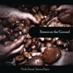 Vicki Swan & Jonny Dyer: Stones on the Ground (WildGoose WGS384CD)