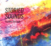 Tuulikki Bartosik: Storied Sounds (RootBeat RBRCD31)