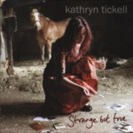 Kathryn Tickell: Strange But True (Park PRKCD 90)