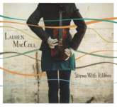 Lauren MacColl: Strewn With Ribbons (Make Believe MBR2CD)