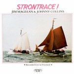 Jim Mageean & Johnny Collins: Strontrace! (Greenwich Village GVR 226)