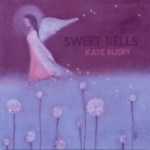 Kate Rusby: Sweet Bells (Pure PRCD33)