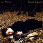 Jim Moray: Sweet England (Niblick NIBL003)