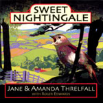 Jane & Amanda Threlfall: Sweet Nightingale (WBCD004)