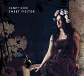 Nancy Kerr: Sweet Visitor (Little Dish LiDiCD001)