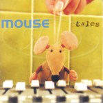 Mouse: Tales (Sycamore SYCD02)