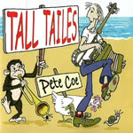 Pete Coe: Tall Tailes (Backshift BASHCD EXTRA 59)