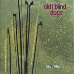 Old Blind Dogs: Tall Tails (Lochshore CDLDL 1220)