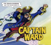 The Demon Barbers: The Adventures of Captain Ward (Demon Barber Sound DBS003)