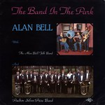 Alan Bell: The Band in the Park (Traditional Sound TSR 039)