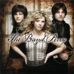 The Band Perry: The Band Perry (Universal Republic 00602527948010)