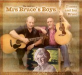 Fraser and Ian Bruce: The Best of… Mrs Bruce's Boys (Greentrax CDTRAX385)