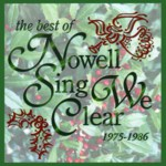 Nowell Sing We Clear: The Best of Nowell Sing We Clear 1975-1986 (Golden Hind GHM-202)