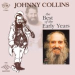Johnny Collins: The Best of the Early Years (Fellside FTSR1)