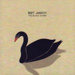 Bert Jansch: The Black Swan (Sactuary SANCD430)