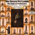The High Level Ranters with Harry Boardman and Dick Gaughan: The Bonnie Pit Laddie (Guimbarda DD-22031/32)