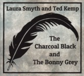 Laura Smyth and Ted Kemp: The Charcoal Black and the Bonny Grey (Broken Token TOKEN 001)