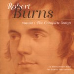 The Complete Songs of Robert Burns Volume 1 (Linn CKD 047)