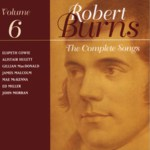The Complete Songs of Robert Burns Volume 6 (Linn CKD 099)