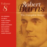 The Complete Songs of Robert Burns Volume 8 (Linn CKD 143)
