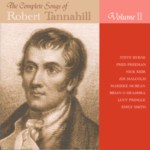 The Complete Songs of Robert Tannahill Volume II (Brechin All CDBAR010)