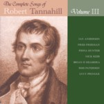 The Complete Songs of Robert Tannahill Volume III (Brechin All CDBAR017)