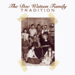 The Watson Family: The Doc Watson Family Tradition (Rounder 11661 0564 2)